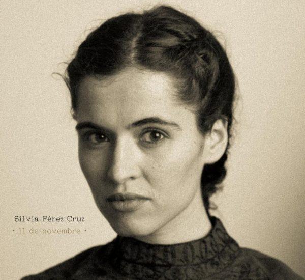 Silvia Pérez Cruz: 11 de noviembre DVD